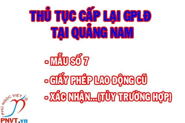 Thủ tục cấp lại giấy phép lao động cho người nước ngoài tại tỉnh Quảng Nam